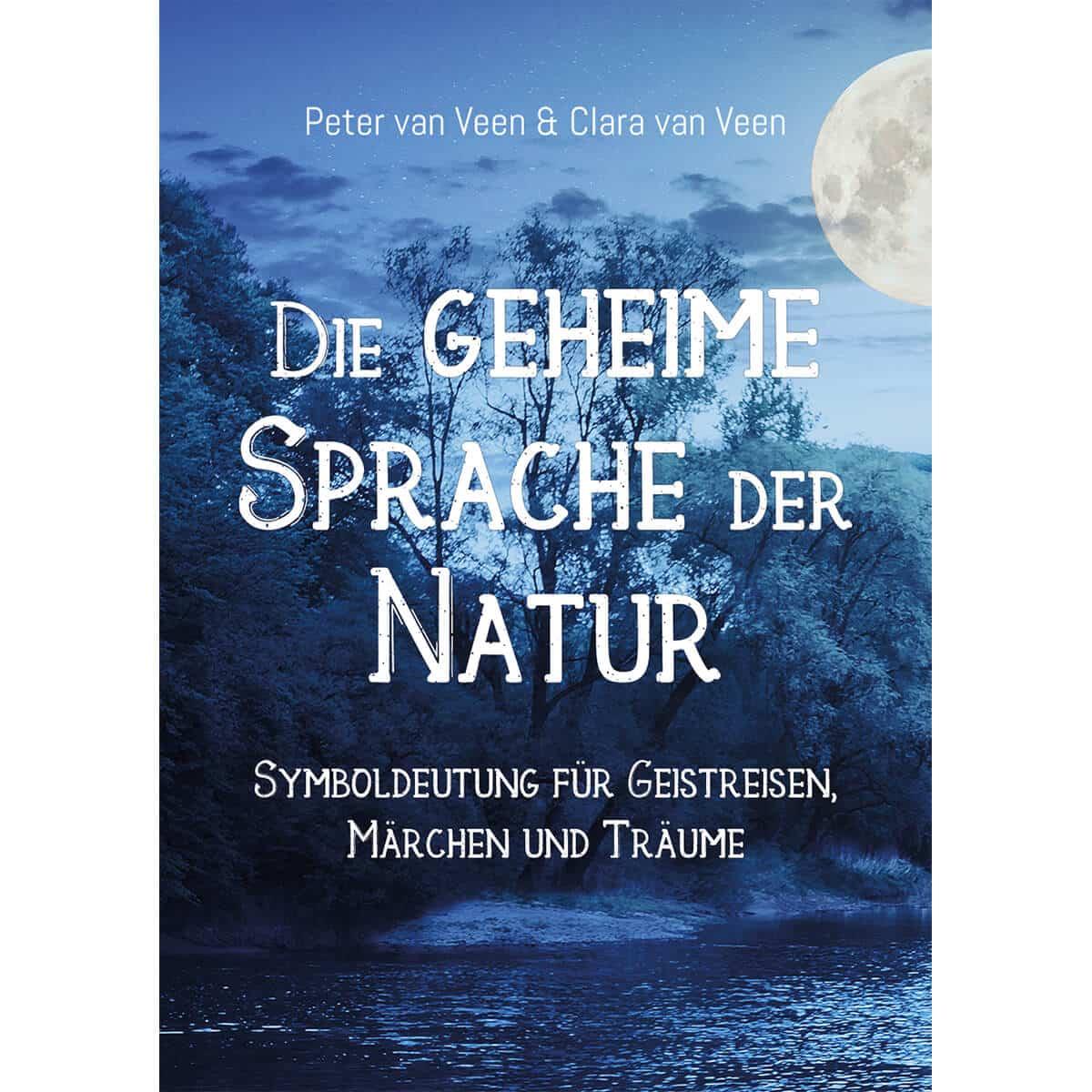 Buch – Die Geheime Sprache Der Natur